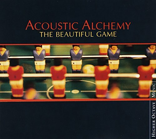 Acoustic Alchemy Beautiful Game