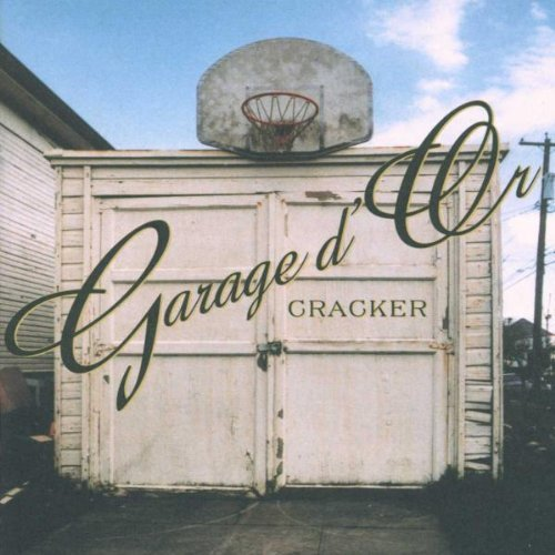Cracker Garage D' Or Incl. Bonus CD