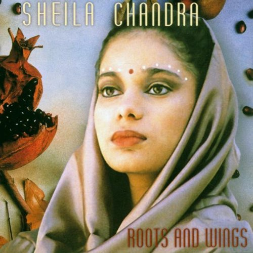 Sheila Chandra Roots & Wings