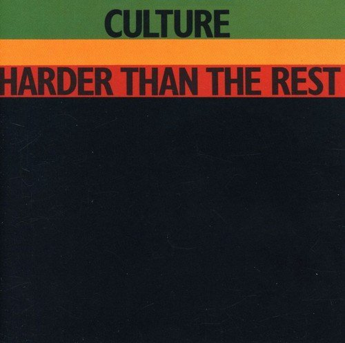 Culture Harder Than The Rest Remastered
