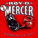 Roy D. Mercer Vol. 7 How Big'a Boy Are Ya?