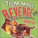 Tom Mabe Vol. 2 Revenge Of The Telemark