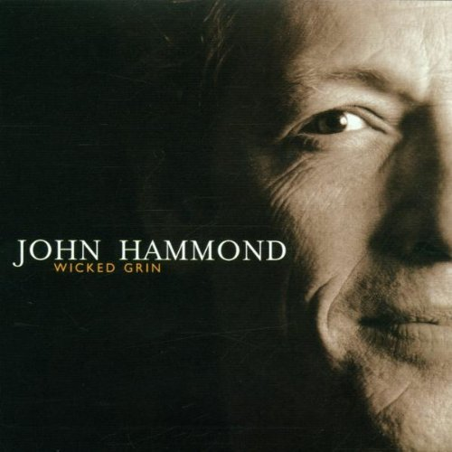 John Hammond Wicked Grin