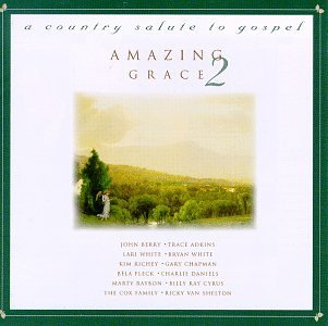 Amazing Grace Vol. 2 Country Salute To Gospe Berry Adkins White Richey Hdcd Amazing Grace