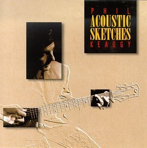 Phil Keaggy Acoustic Sketches