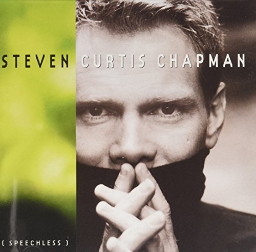 Steven Curtis Chapman Speechless Speechless
