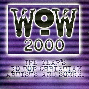 Wow Wow 2000 2 CD 2 Cass Set Wow
