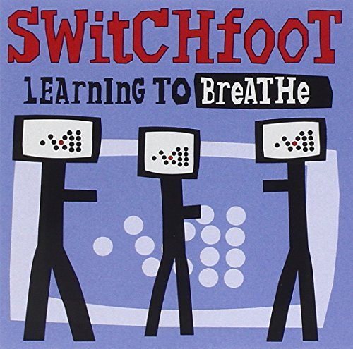 Switchfoot Learning To Breathe Learning To Breathe
