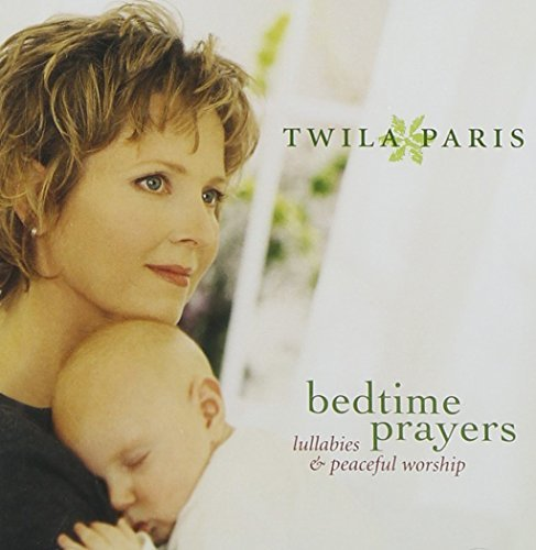Twila Paris Bedtime Prayers
