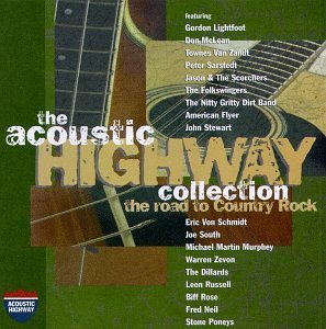 Acoustic Highway Collection Acoustic Highway Collection Stone Poneys Dillards South Folkswingers Neil Lightfoot