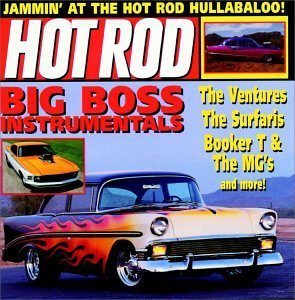 Hot Rod Big Boss Instrumentals Ventures Surfaris Mitchell Hot Rod