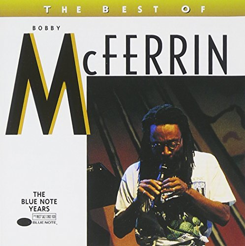 Bobby Mcferrin Best Of Bobby Mcferrin