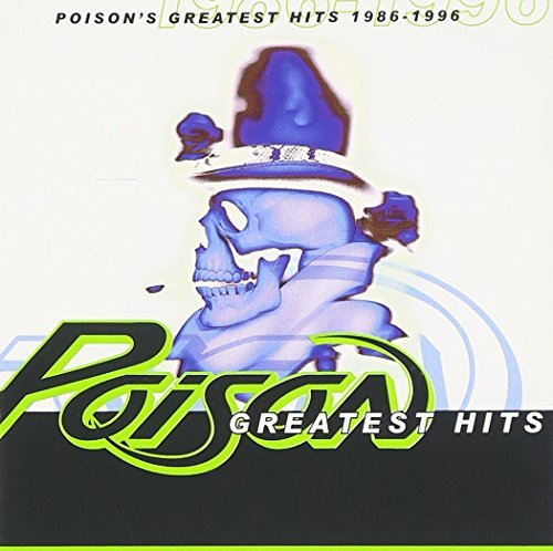 Poison 1986 96 Greatest Hits