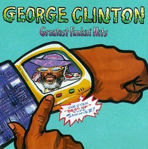Clinton George Greatest Funkin' Hits Clean Version Coolio Q Tip Ice Cube Williams