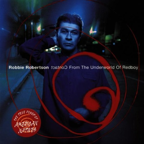 Robbie Robertson Contact From The Underworld Of