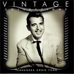 Tennessee Ernie Ford Vintage Collections