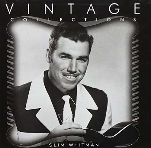 Slim Whitman Vintage Collections