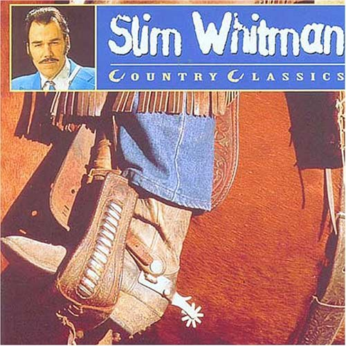 Slim Whitman Country Classics Import Eu