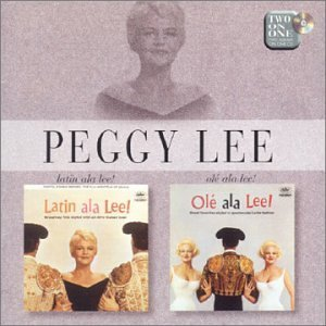 Peggy Lee Latin Ala Lee! Ole A La Lee! Import Eu