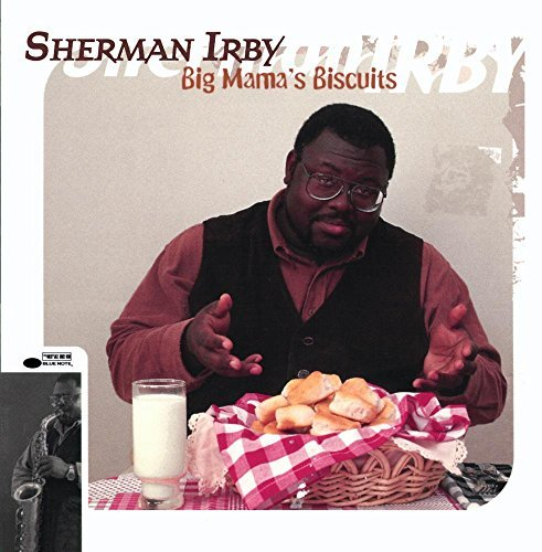 Sherman Irby Big Mama's Biscuits