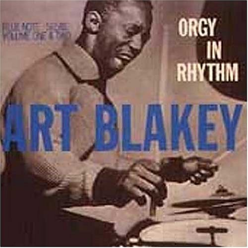 Art Blakey Vol. 1 2 Orgy In Rhythm Connoisseur