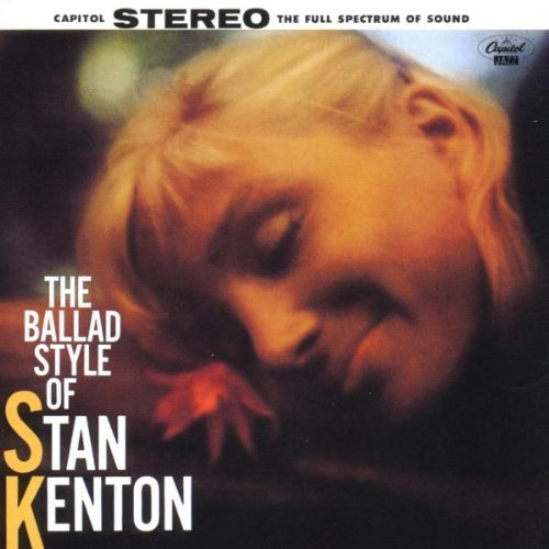 Stan Kenton Ballad Style Of Stan Kenton