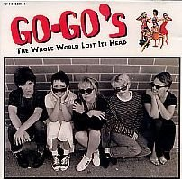 Go Go's The Whole World Lost Its Head The