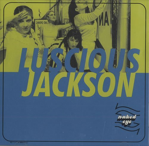 Luscious Jackson Naked Eye (x3)