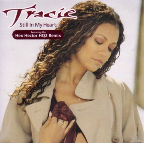 Tracie Spencer Still In My Heart B W If You Wanna Get Down