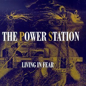 Power Station Living In Fear