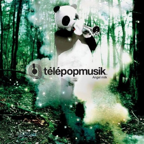 Telepopmusik Angel Milk