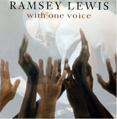 Ramsey Lewis With One Voice