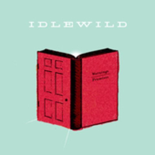 Idlewild Warnings Promises