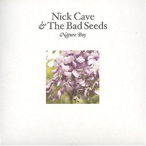 Nick Cave & The Bad Seeds Nature Boy Import Gbr