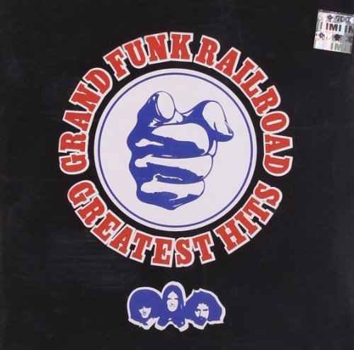 Grand Funk Railroad Greatest Hits