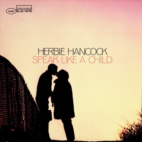 Herbie Hancock Speak Like A Child Remastered Rudy Van Gelder Editions