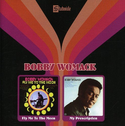 Bobby Womack Fly Me To The Moon My Prescrip Import Gbr 2 On 1