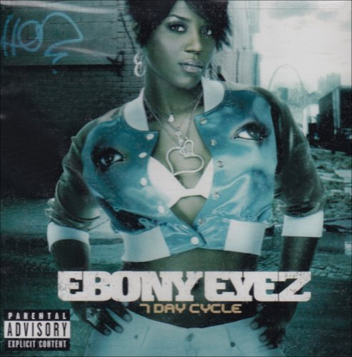 Ebony Eyez 7 Day Cycle Explicit Version