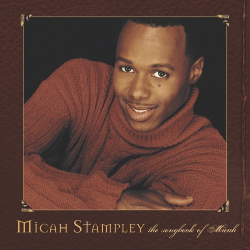 Micah Stampley Songbook Of Micah
