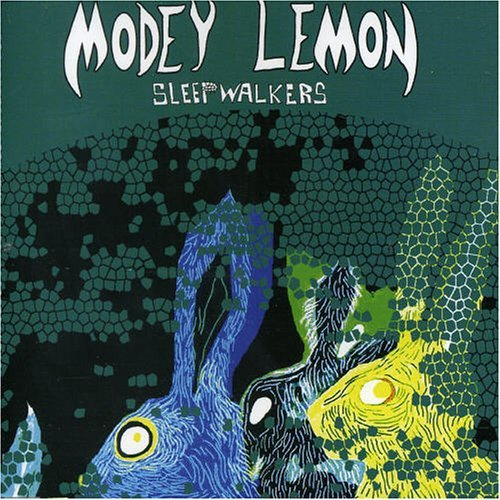 Modey Lemon Sleepwalkers Import Gbr
