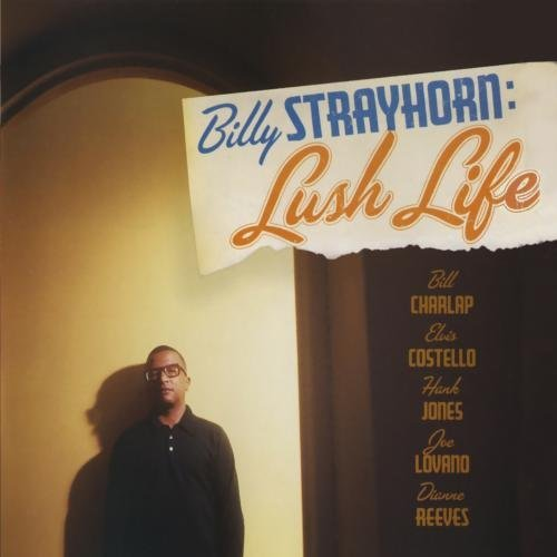 Billy Strayhorn Lush Life Soundtrack