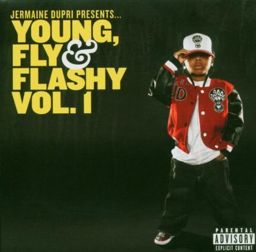 Dupri Jermaine Vol. 1 Young Fly & Flashy Explicit Version