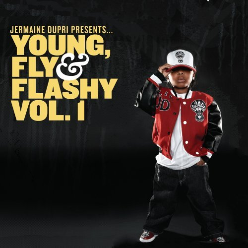 Jermaine Dupri Vol. 1 Young Fly & Flashy Clean Version