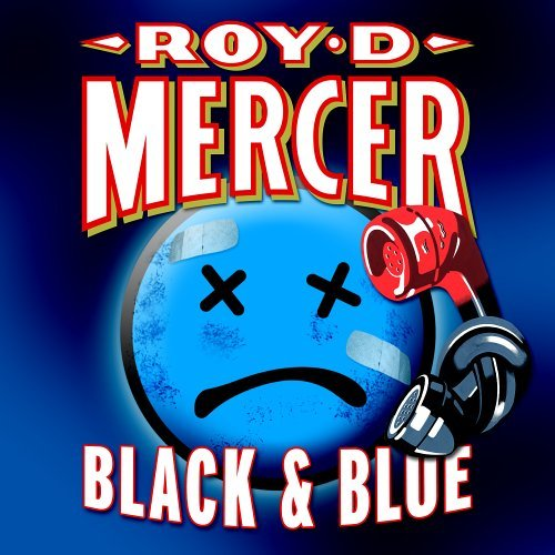 Roy D. Mercer Black & Blue