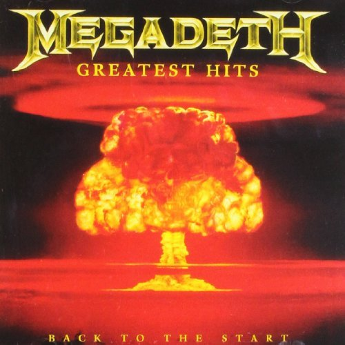 Megadeth Greatest Hits Back To The Sta Greatest Hits Back To The Sta