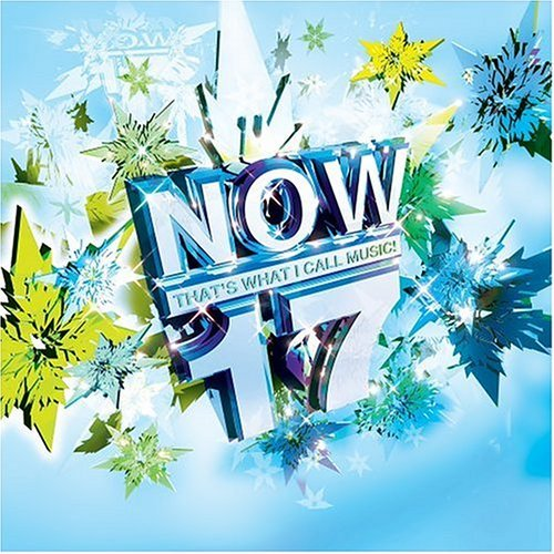 Now That's What I Call Music Vol. 17 Now That's What I Call Now That's What I Call Music