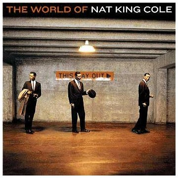 Nat King Cole World Of Nat King Cole