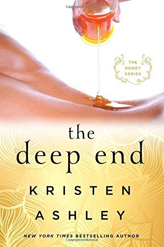 Kristen Ashley The Deep End