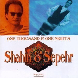 Shahin & Sepehr One Thousand & One Nights