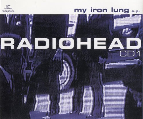 Radiohead My Iron Lung Ep #1 Import Gbr